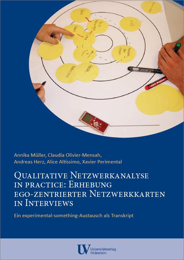 659b95f0fd7cf3 Qualitative Netzwerkanalyse in practice: Erhebung ego-zentrierter  Netzwerkkarten in Interviews. Ein experimental-something-Austausch als  Transkript